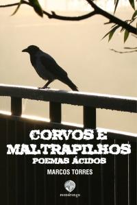 Capa Livro Corvos e Maltrapilhos - Poemas Ácidos