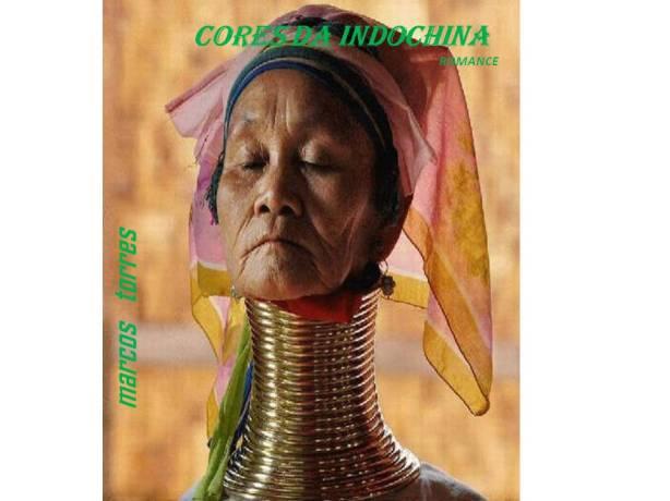 Imagem da Capa do livro Cores da Indochina.marcos torres